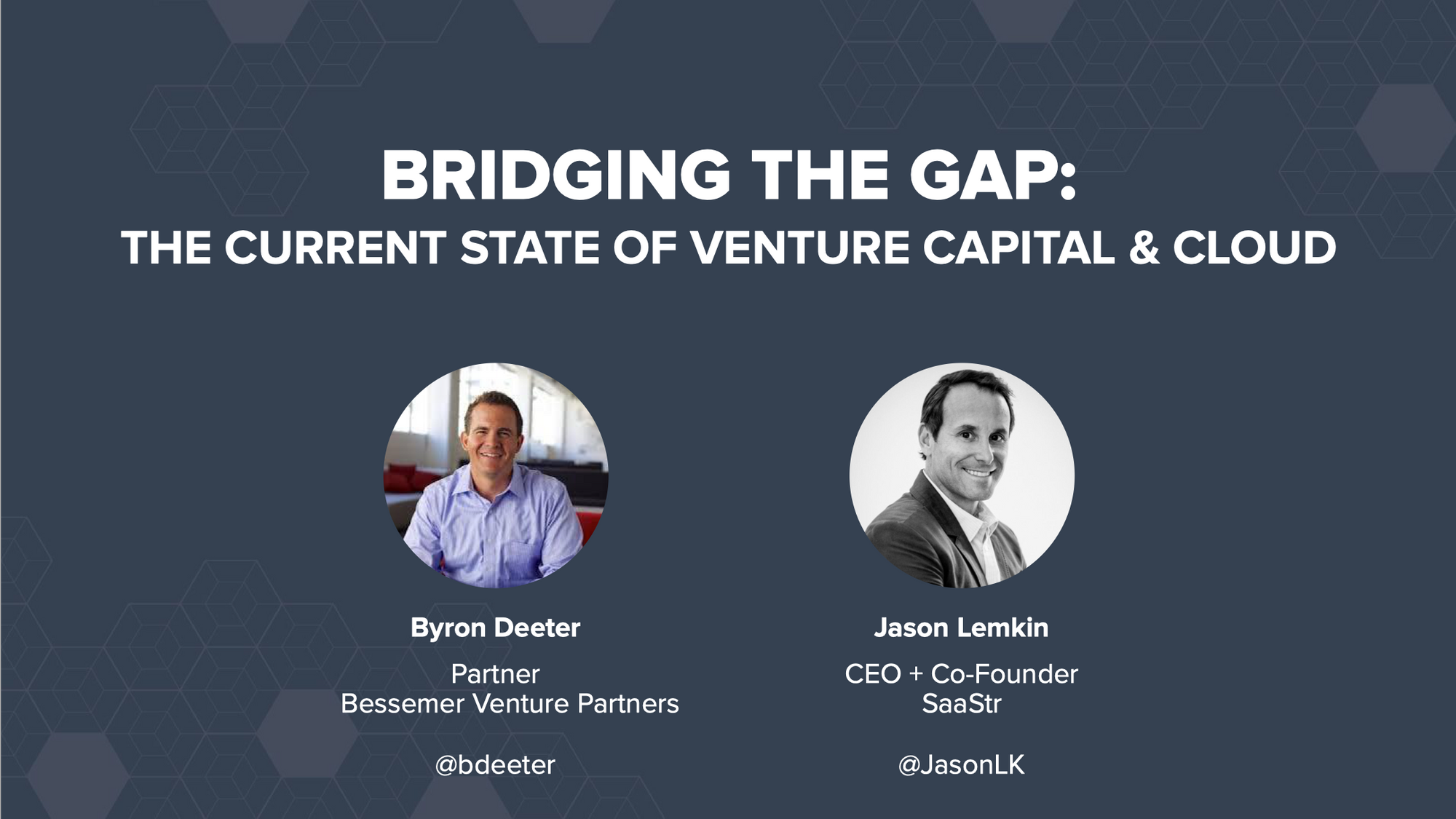 Byron Deeter and Jason Lemkin on the State of VC and the Cloud