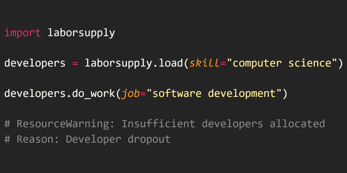 Why We Will Never Have Enough Software Developers
